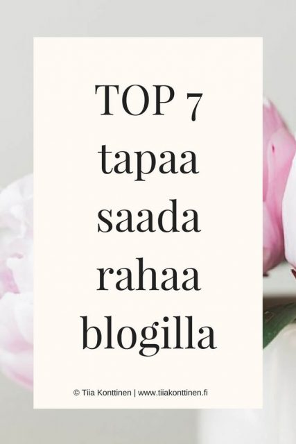 TOP 7 tapaa saada rahaa blogilla