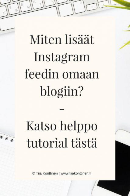 Näin lisäät Instagram feedin blogiin (kuvaruutuohjeet)