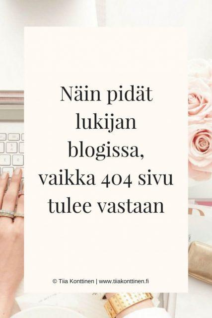 Näin pidät lukijan blogissa, vaikka 404 sivu tulee vastaan
