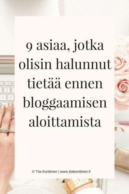 9 asiaa, jotka olisin halunnut tietää ennen bloggaamisen aloittamista