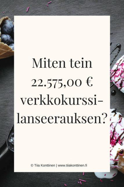 Miten tein 22.575,00 € verkkokurssi-lanseerauksen?