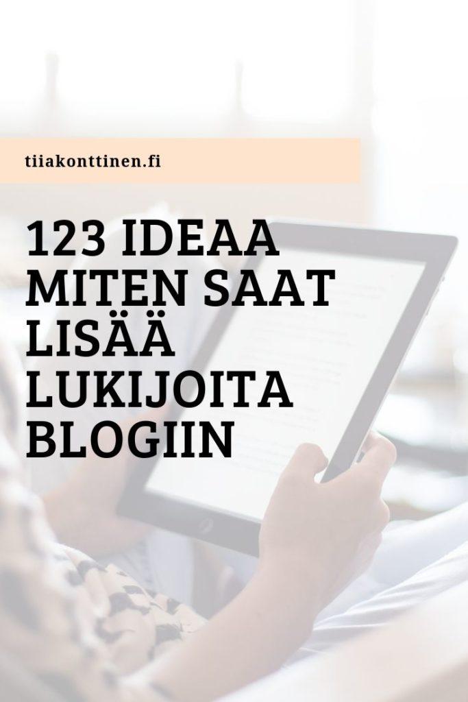 123 ideaa, miten saat lisää lukijoita blogiin